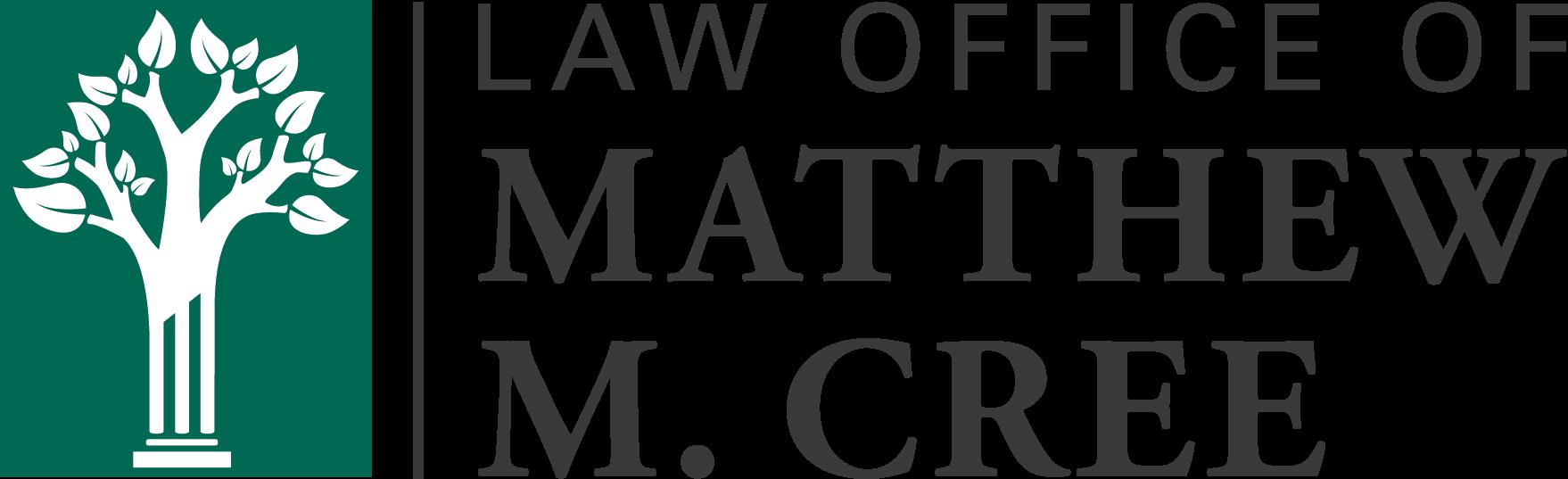Law Office of Matthew M. Cree, LLC